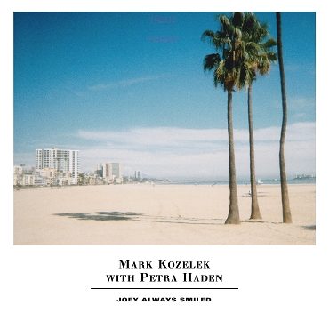 MARK KOZELEK WITH PETRA HADEN -